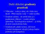 dal d le it gradienty prost ed