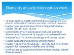 elements of early intervention work