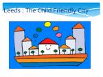 leeds the child friendly city