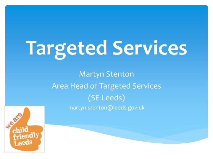 targeted services n.