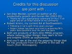 credits for this discussion are joint with