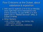 four criticisms at the outset about substance exposition