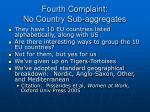 fourth complaint no country sub aggregates