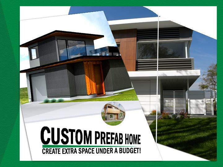 custom prefab home create extra space under a budget n.