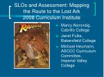 slos and assessment mapping the route to the lost ark 2008 curriculum institute