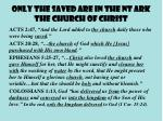 only the saved are in the nt ark the church of christ