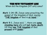 the new testament ark when did the kingdom nt ark come