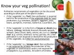 know your veg pollination