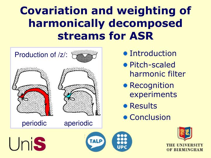 covariation and weighting of harmonically decomposed streams for asr n.