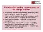 unintended policy consequences on drugs market