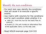 identify the test conditions