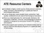 ate resource centers