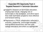 expanded ate opportunity track 3 targeted research in technician education