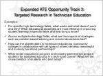 expanded ate opportunity track 3 targeted research in technician education1