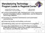 manufacturing technology program leads to regional center