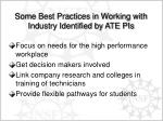 some best practices in working with industry identified by ate pis1