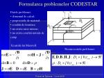 formularea problemelor codestar