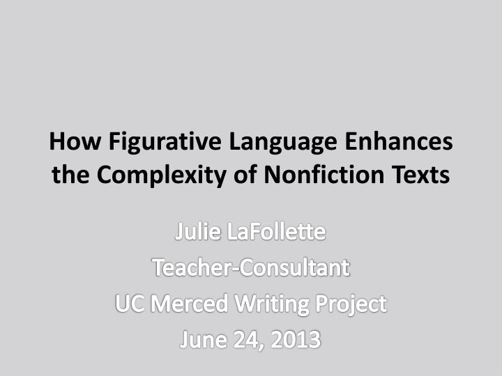 how figurative language enhances the complexity of nonfiction texts n.