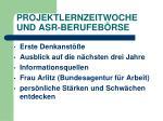 projektlernzeitwoche und asr berufeb rse