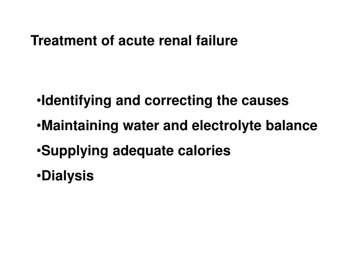 Treatment of acute renal failure