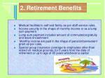 2 retirement benefits