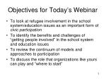 objectives for today s webinar