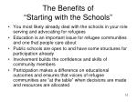 the benefits of starting with the schools