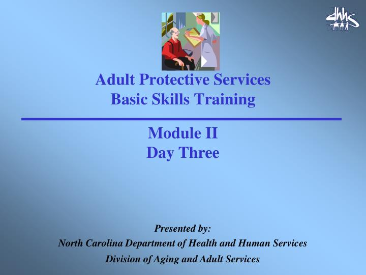 adult protective services basic skills training n.