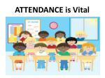 attendance is vital