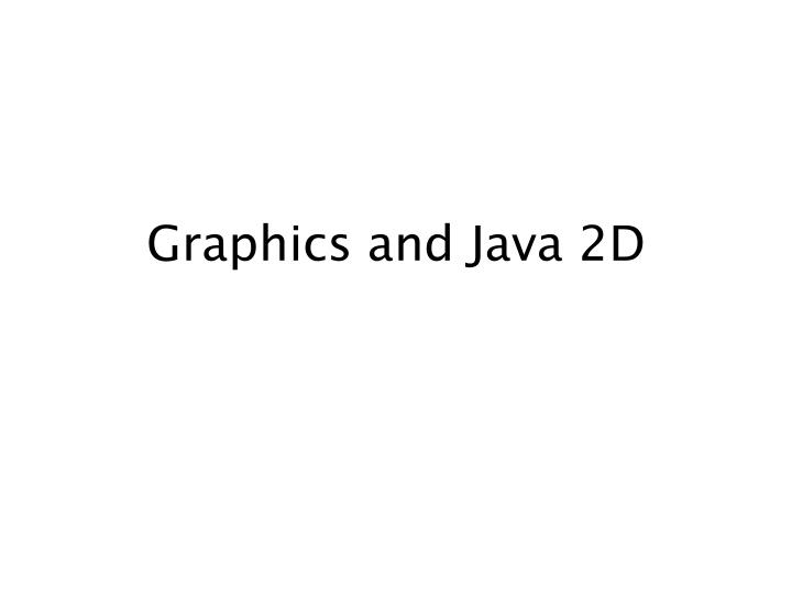 graphics and java 2d n.