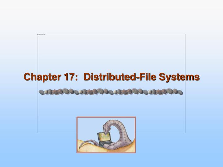 chapter 17 distributed file systems n.