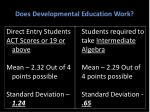 does developmental education work