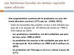 les tendances lourdes du secteur agricole ouest africain