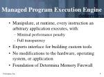 managed program execution engine