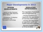 major developments in 2013