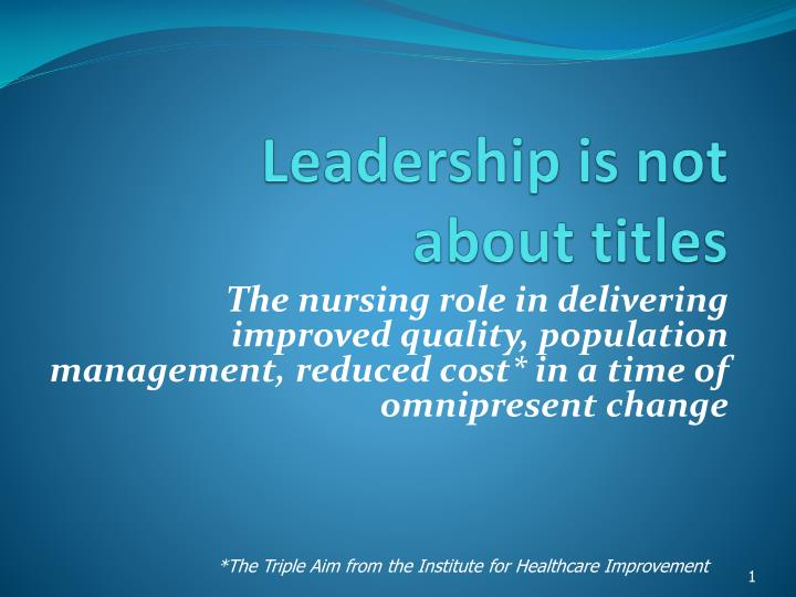 leadership is not about titles n.