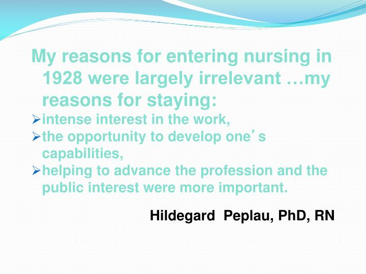 peplau's contribution to the advancement of Peplau played a leadership role by influencing and emphasizing the advancement of hildegard e peplau: the psychiatrie nursing legacy of a legend in.