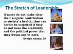 the stretch of leadership