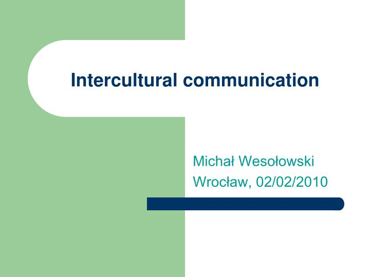 intercultural communication n.