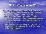 neuropatologia do avc