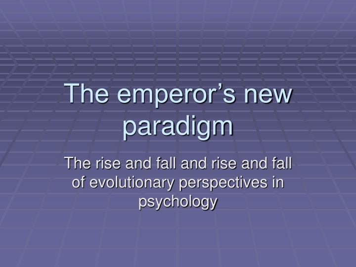 the emperor s new paradigm n.