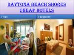 daytona beach shores c heap h otels