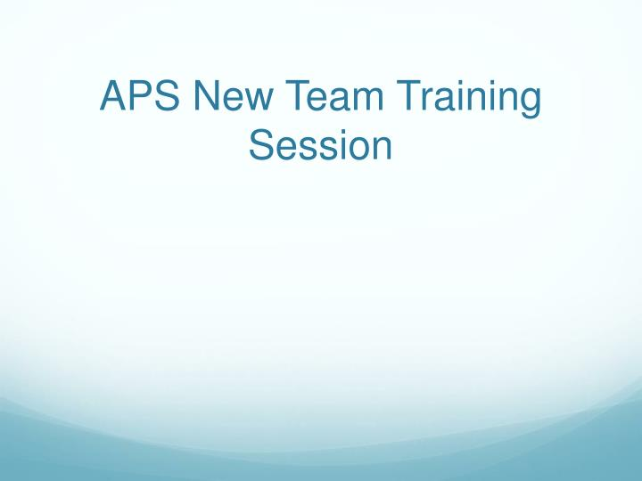 aps new team training session n.