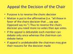 appeal the decision of the chair