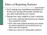 ethics of reporting statistics
