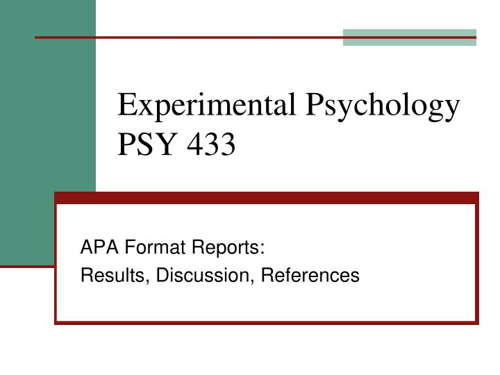 experimental psychology psy 433 n.