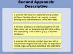 second approach descriptive