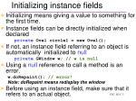 initializing instance fields