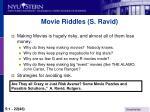 movie riddles s ravid