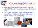 co 2 cooling @ nikhef 2